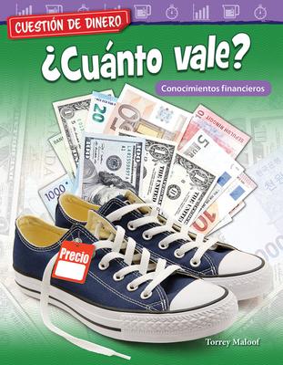 Cuestión de Dinero: ¿cuánto Vale? Conocimientos Financieros (Money Matters: What's It Worth? Financial Literacy) (Mathematics Readers) Cover Image