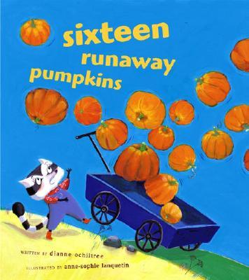 Sixteen Runaway Pumpkins Cover