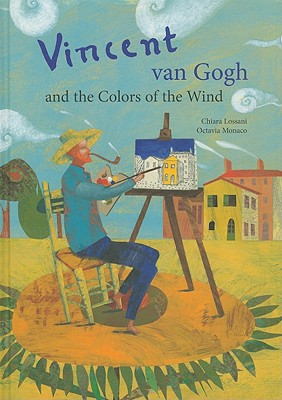 Vincent Van Gogh and the Colors of the Wind Cover