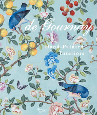 de Gournay: Hand-Painted Interiors Cover Image
