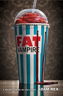 Fat Vampire: A Never Coming of Age Story Cover Image