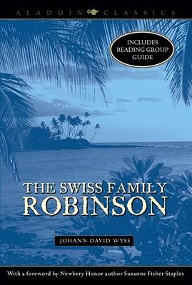 Cover for The Swiss Family Robinson (Aladdin Classics)