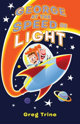 Cover for George at the Speed of Light