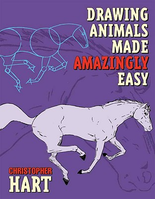 Drawing Animals Made Amazingly Easy Cover