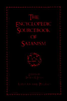 The Encyclopedic Sourcebook of Satanism Cover Image
