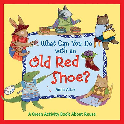 What Can You Do with an Old Red Shoe? Cover