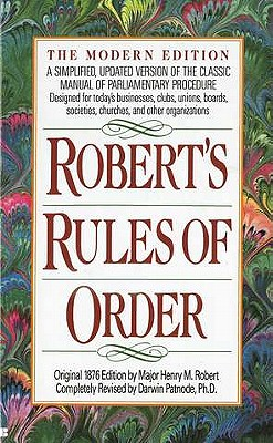 Robert's Rules of Order: A Simplified, Updated Version of the Classic Manual of Parliamentary Procedure Cover Image