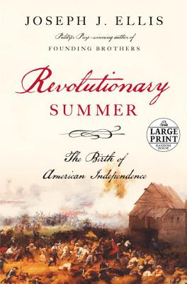 Revolutionary Summer: The Birth of American Independence Cover Image