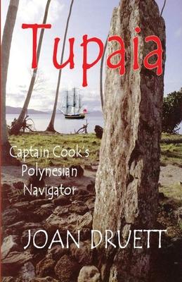 Tupaia: Captain Cook's Polynesian Navigator Cover Image