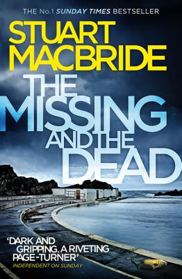 The Missing and the Dead (Logan McRae, Book 9) Cover Image