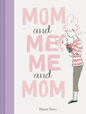 Mom and Me, Me and Mom (Mother Daughter Gifts, Mother Daughter Books, Books for Moms, Motherhood Books) Cover Image