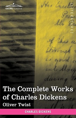 The Complete Works of Charles Dickens (in 30 Volumes, Illustrated): Oliver Twist Cover Image