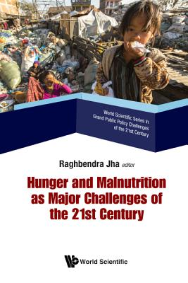 Hunger and Malnutrition as Major Challenges of the 21st Century Cover Image