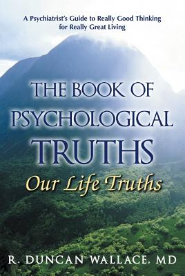 The Book of Psychological Truths: Our Life Truths Cover Image