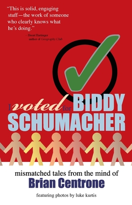 I Voted for Biddy Schumacher Cover