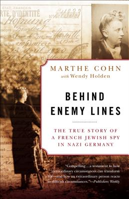 Behind Enemy Lines: The True Story of a French Jewish Spy in Nazi Germany Cover Image