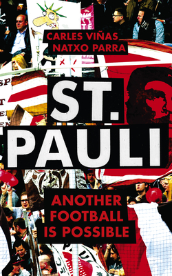 St. Pauli: Another Football is Possible Cover Image