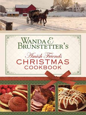 Wanda E. Brunstetter's Amish Friends Christmas Cookbook Cover Image