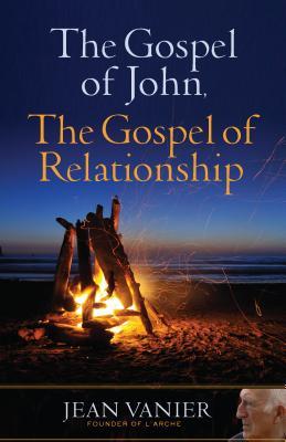 The Gospel of John, the Gospel of Relationship Cover Image