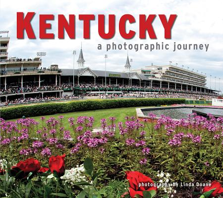 Kentucky: A Photographic Journey Cover Image