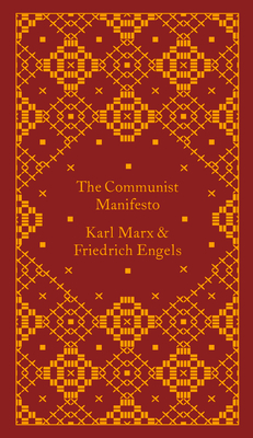 The Communist Manifesto (A Penguin Classics Hardcover) Cover Image
