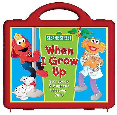 Sesame Street When I Grow Up Book and Magnet Set: Storybook and Magnetic Dress-up Dolls Cover Image