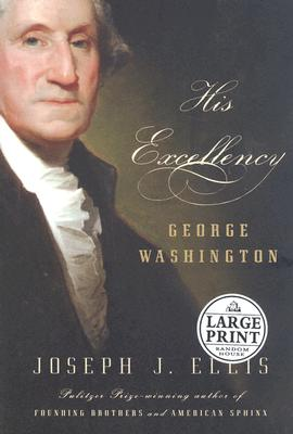 His Excellency: George Washington Cover Image