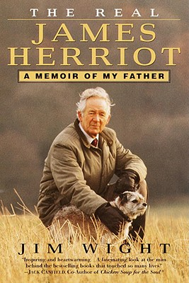 The Real James Herriot: A Memoir of My Father Cover Image