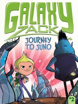 Journey to Juno (Galaxy Zack #2) Cover Image