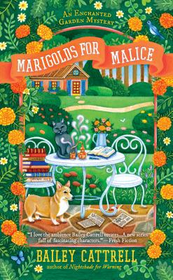 Marigolds for Malice (An Enchanted Garden Mystery #3) Cover Image