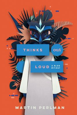 Thinks Out Loud: A blog at first Cover Image