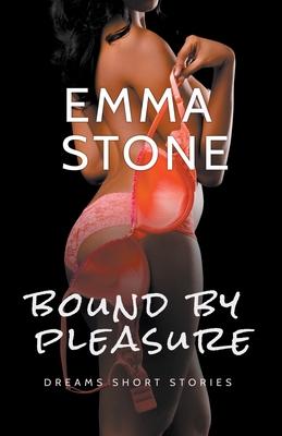 Bound By Pleasure (Dreams) Cover Image