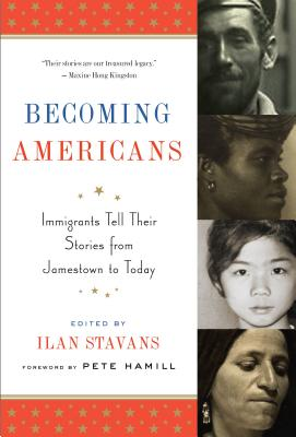 Becoming Americans: Immigrants Tell Their Stories from Jamestown to Today: A Library of America Special Publication Cover Image