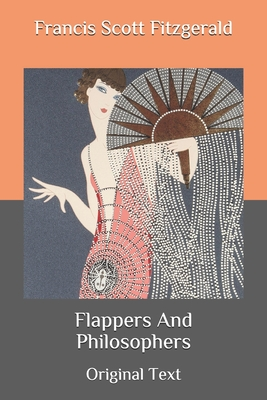 Flappers And Philosophers: Original Text Cover Image
