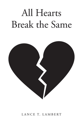 All Hearts Break the Same Cover Image