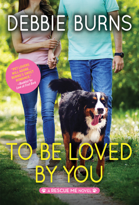 To Be Loved by You (Rescue Me #6) Cover Image