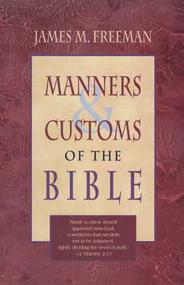 Manners and Customs of the Bible Cover Image