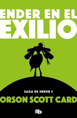 Ender en el exilio / Ender in Exile (SAGA DE ENDER / ENDER QUINTET #5) Cover Image