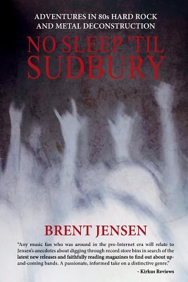 No Sleep 'Til Sudbury Cover