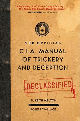 The Official CIA Manual of Trickery and Deception Cover Image