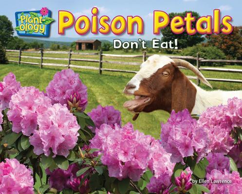Poison Petals: Don't Eat! (Science Slam: Plant-Ology) Cover Image