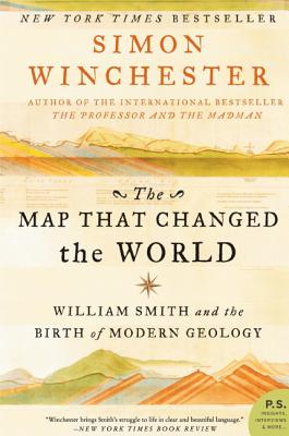 The Map That Changed the World: William Smith and the Birth of Modern Geology Cover Image
