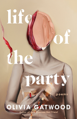 Life of the Party: Poems Cover Image