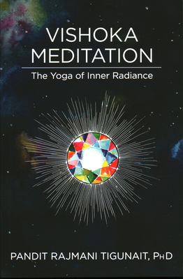 Vishoka Meditation: The Yoga of Inner Radiance Cover Image