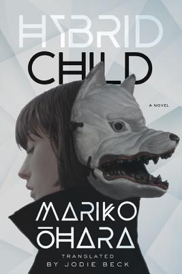 Hybrid Child: A Novel (Parallel Futures) Cover Image