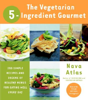 The Vegetarian 5-Ingredient Gourmet Cover