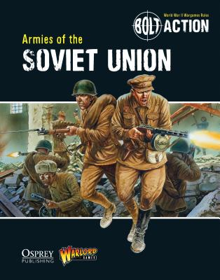 Bolt Action: Armies of the Soviet Union Cover Image