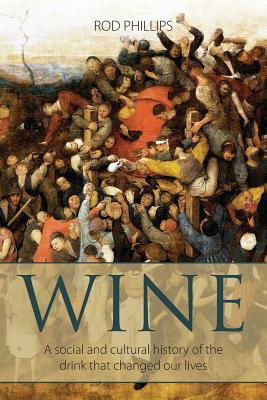 Wine: A social and cultural history of the drink that changed our lives Cover Image