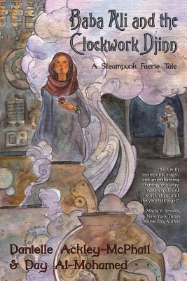 Baba Ali and the Clockwork Djinn: A Steampunk Faerie Tale Cover Image