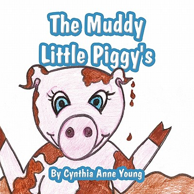 The Muddy Little Piggy's Cover